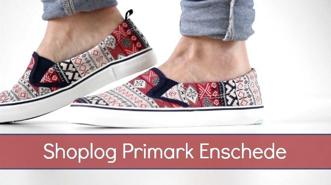 primark enschede shoplog