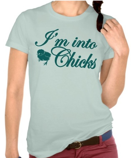 into chicks lesbi t-shirt grappig
