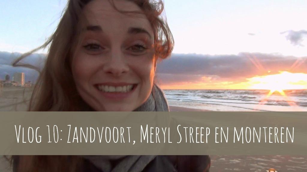 vlog 10: Zandvoort, Meryl Streep en monteren