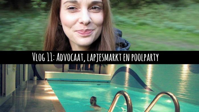 Vlog 11: Advocaat, Lapjesmarkt en poolparty