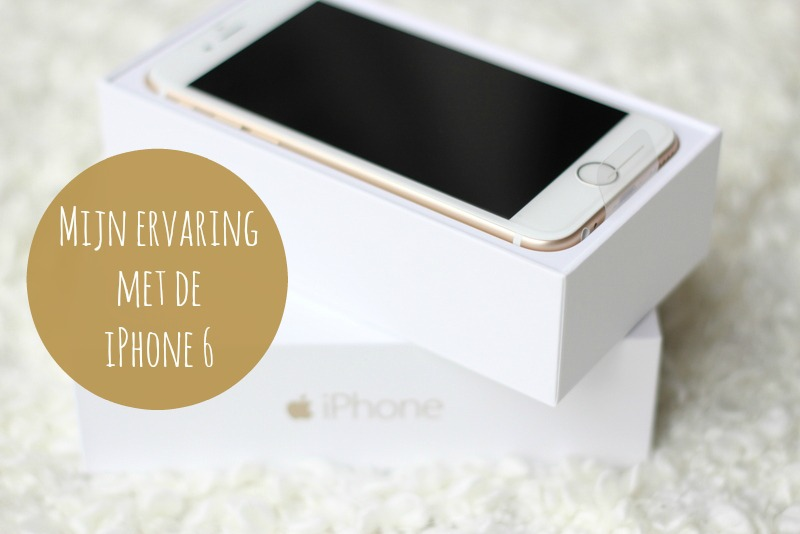 iPhone 6 ervaring