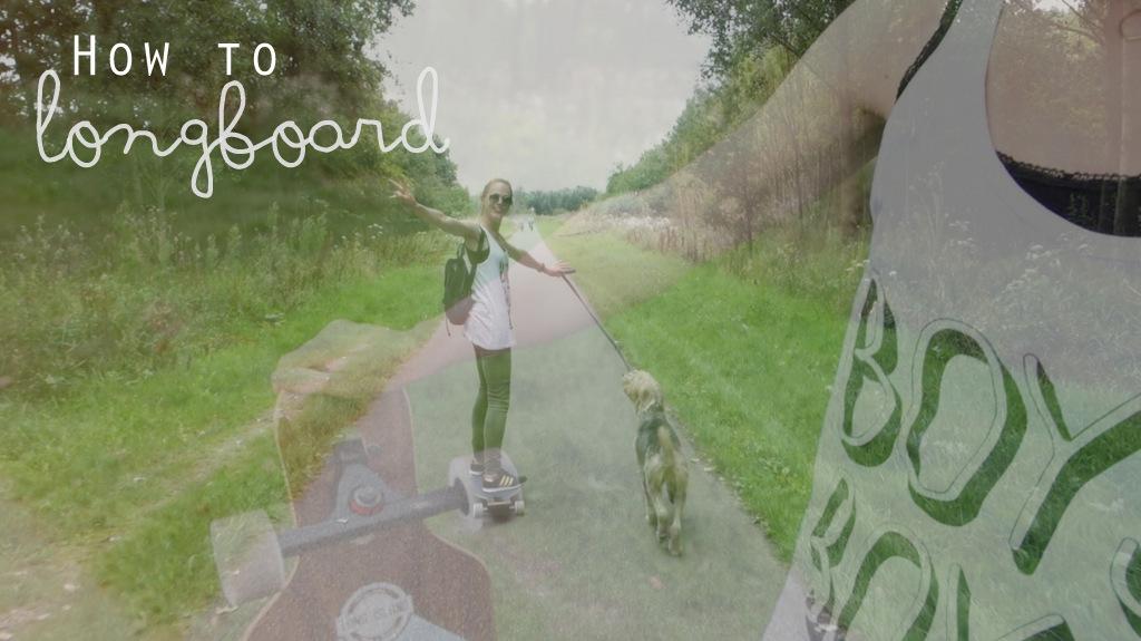 hoe moet je longboarden